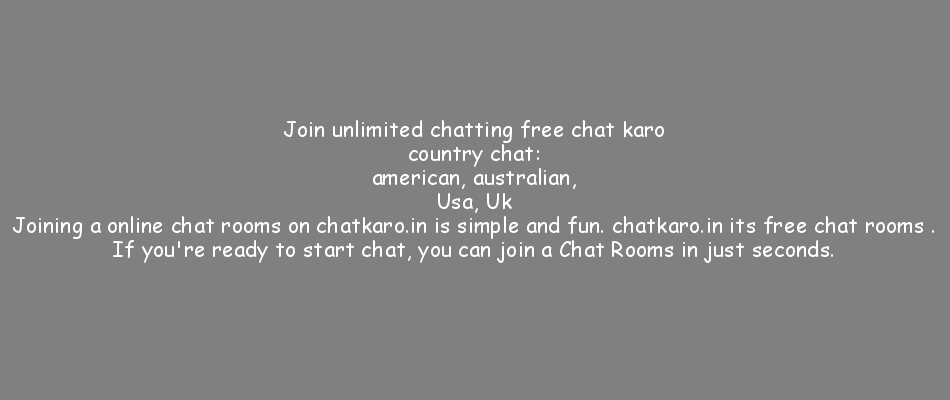 Online Chat Rooms :Chat Rooms is free online chat rooms and chat rooms site  for all to enjoy from all over world.